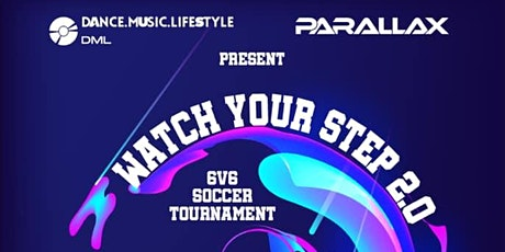 Watch Your Step 2.0 6v6 Soccer Tournament tickets