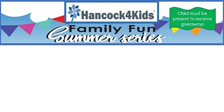 Hancock4Kids' Family Fun Series - Backpack & School Supply Giveaway Night tickets