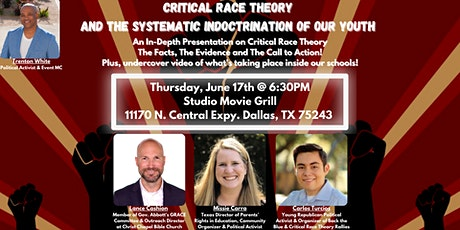 Critical Race Theory & The Systematic Indoctrination of Our Youth! tickets