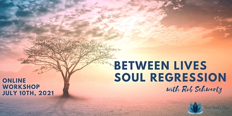 Between Lives Soul Regression - July tickets