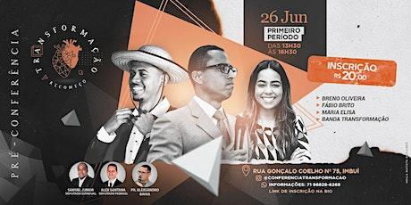 Pré Conferência Transformação 2021 (1º PERÍODO) ingressos