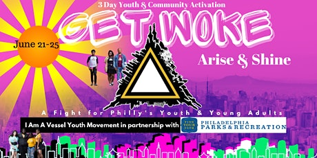 Get Woke Initiative : A Fight for Philadelphia's Youth! tickets