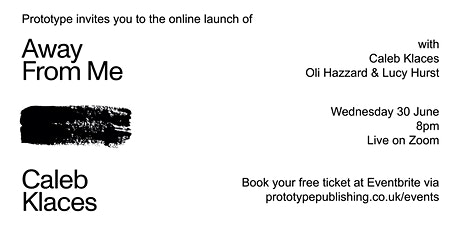 Launch of Away From Me by Caleb Klaces, with Oli Hazzard and Lucy Hurst tickets