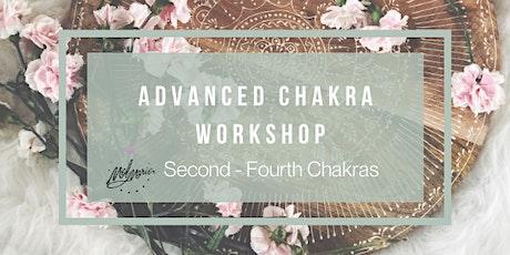 Advanced Chakra Workshop -Second - Fourth Chakras tickets