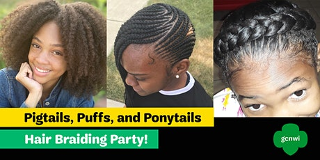 Girl Scouts Presents...Pigtails, Puffs, and Ponytails Hair Braiding Party! tickets