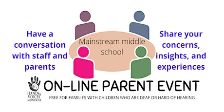 MNHV Parent Event: Connections for parents of kids: mainstream mid- school tickets