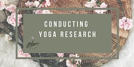 Conducting Yoga Research biglietti