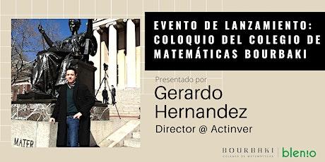 Lanzamiento: Coloquio del Colegio de Matemáticas Bourbaki entradas
