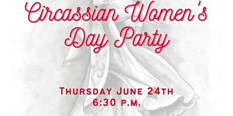 Circassian Women's Day Party tickets