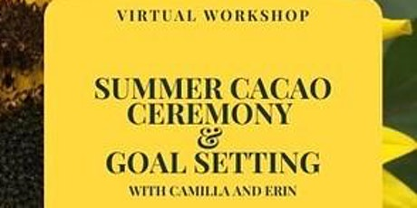 Online Summer Cacao Ceremony and Intention Setting tickets