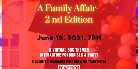 A Family Affair  -2nd Edition- A Virtual Fundraiser & Family Friendly Party tickets