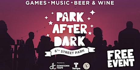 Park After Dark tickets