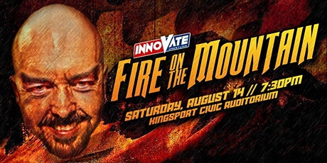 Innovate Wrestling Fire on the Mountain tickets