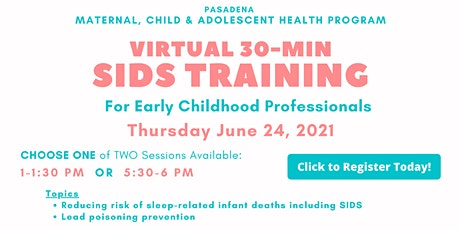 Virtual SIDS Training for Early Childhood Professionals tickets