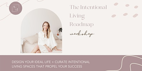 The Intentional Living Roadmap Workshop tickets