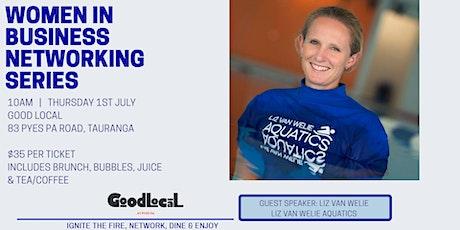 Women in Business Networking Series with Liz Van Welie guest speaker tickets