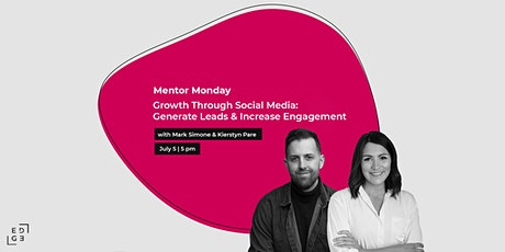 Mentor Monday | Social Media Growth: Generate Leads & Increase Engagement tickets