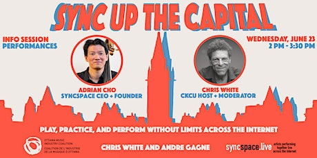 Sync Up the Capital - Syncspace Info Session and Performance tickets