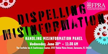 Dispelling Misinformation: Handling Misinformation Panel tickets