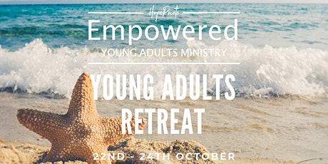 Empowered Young Adults Retreat tickets
