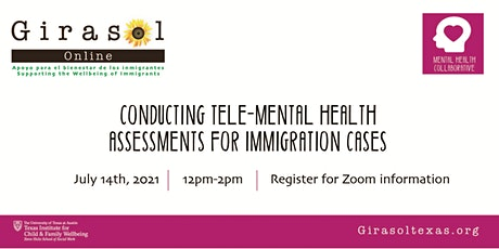 Conducting Tele-Mental Health Assessments for Immigration Cases ingressos