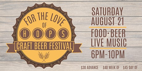 For the Love of Hops Craft Beer Festival tickets
