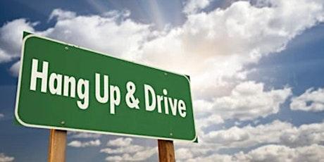 *FREE* Hang Up and Drive (virtual) tickets