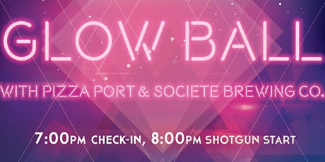Glow Ball with Pizza Port & Societe Brewing Co. tickets