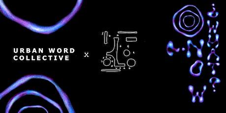 Urban Word Collective x Sonder Spoken Word presents: 'Now What?' tickets