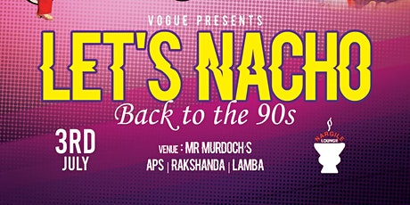 Lets Nacho Rooftop Party tickets