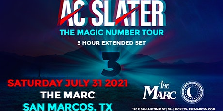 7.31 | AC SLATER | THE MARC | SAN MARCOS, TX tickets