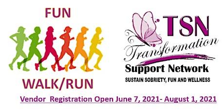 Vendors Needs August 28,2021: Stepping 4 Sobriety Fun Run/Walk Fundraiser tickets