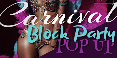 Carnival Block Party Pop Up tickets