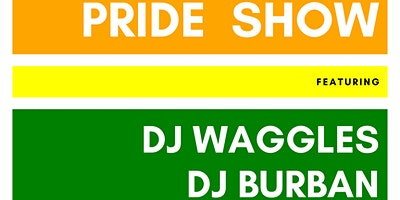 Pride Concert Benefit feat. DJ Waggles X Burban w/ Genghis