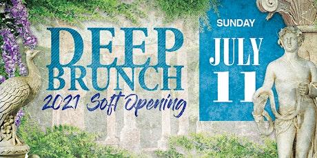 Deep Brunch: 2021 Soft Opening tickets