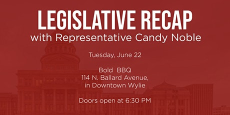 Legislative Recap with Rep Candy Noble tickets