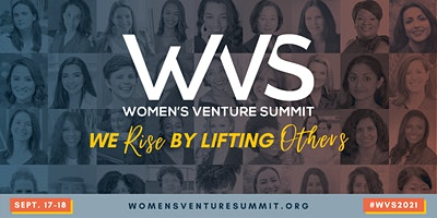 Women's Venture Summit 2021 - We Rise By Lifting Others