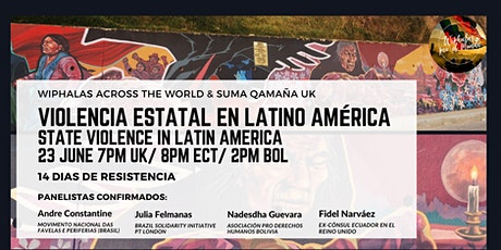 Violencia estatal en Latino América  /  State violence in Latin America entradas