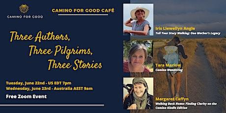 Camino for Good Café: Three Authors, Three Pilgrims, Three Stories tickets