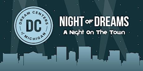 Night of Dreams tickets