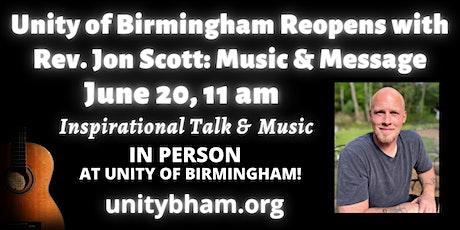 Unity of Birmingham Reopens with Rev. Jon Scott: Music & Message tickets