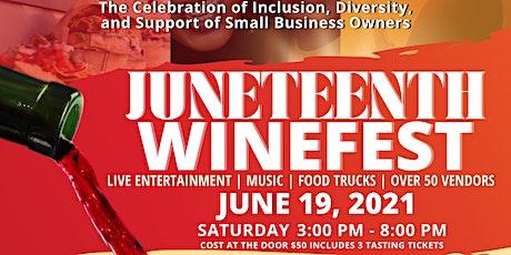 JUNETEENTH WINEFEST tickets
