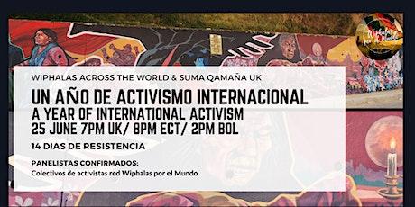 Un año de activismo Internacional / A year of International activism tickets