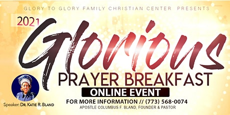 2021 Glorious Prayer Breakfast-ONLINE ATTENDEES tickets