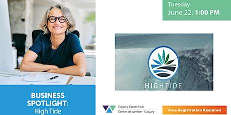 Business Spotlight: High Tide Inc. tickets
