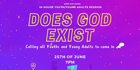 DOES GOD EXIST tickets