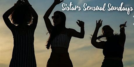 Sistars Sensual Sundays tickets