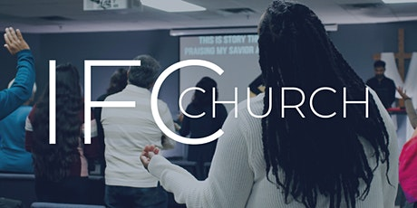IFC Church Sunday In-Person Service tickets