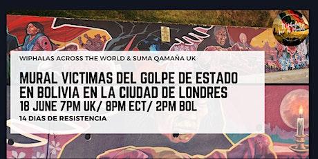 Lanzamiento Mural Golpe de Estado/ Launch Mural Bolivian Coup entradas