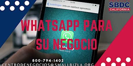 WhatsApp para Negocios: Una herramienta de ventas y atención al cliente entradas